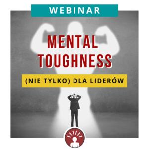 WEBINAR ETTA Mental toughness nie tylko dla liderow